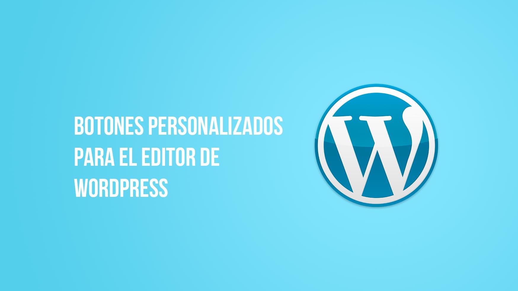 Crear un botón en el editor de WordPress