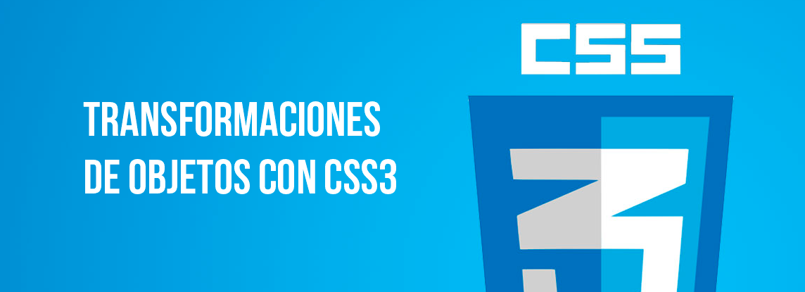 Transformaciones en CSS3