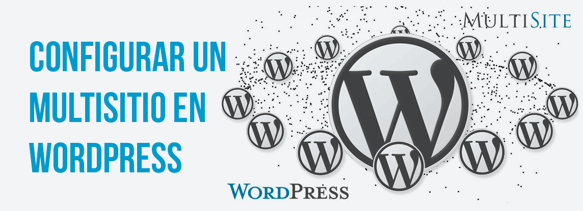Configurar un multisitio en WordPress