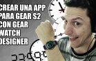 Crea tu propia App con Gear Watch Designer